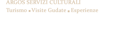 Argos Servizi Culturali. Turismo. Visite Guidate. Esperienze.  (+34)977101800  / reservas@argostarragona.com